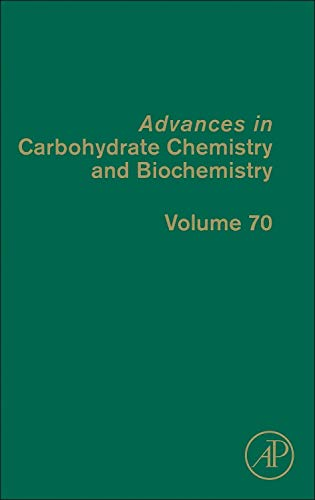 9780124080928: Advances in Carbohydrate Chemistry and Biochemistry, Volume 70