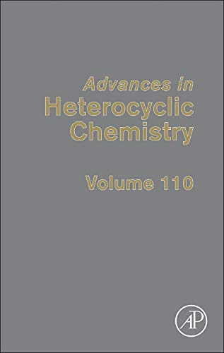 Advances in Heterocyclic Chemistry: Volume 110 (Hardback)