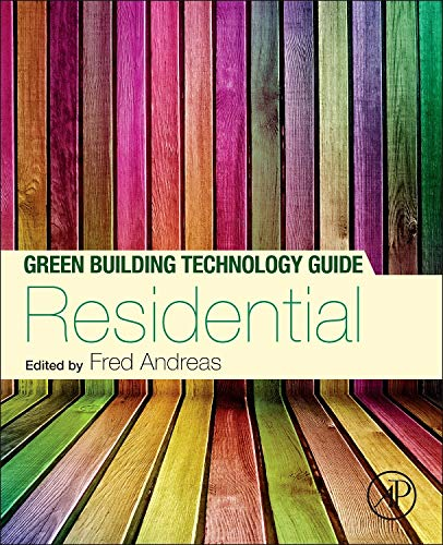 9780124081048: Green Building Technology Guide: Residential: Residential Volume 1