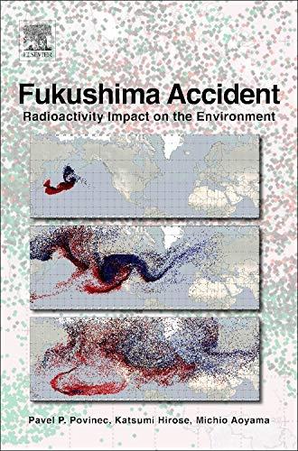 9780124081321: Fukushima Accident: Radioactivity Impact on the Environment