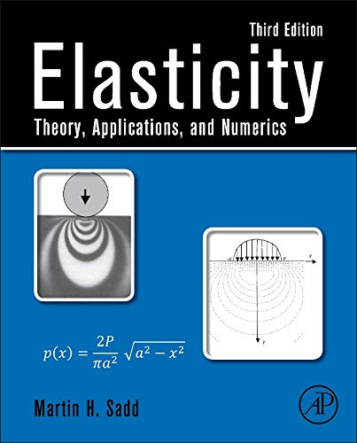 9780124081369: Elasticity: Theory, Applications, and Numerics