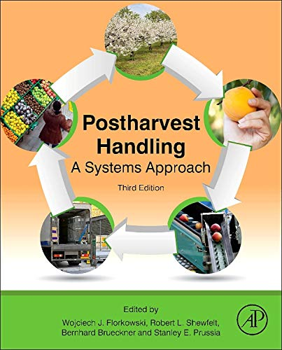 9780124081376: Postharvest Handling, Third Edition: A Systems Approach (Food Science and Technology)