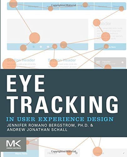 9780124081383: Eye Tracking in User Experience Design