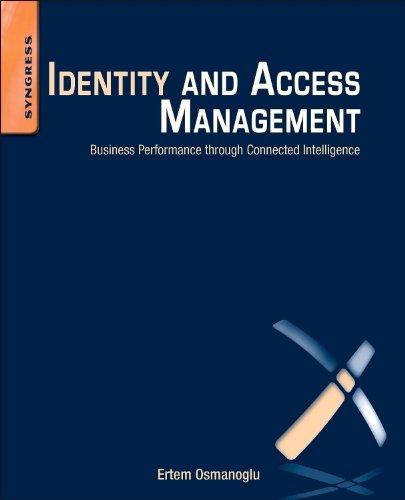 Identity and Access Management: Business Performance Through: Osmanoglu, Ertem