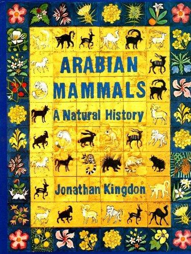 9780124083509: Arabian Mammals: A Natural History