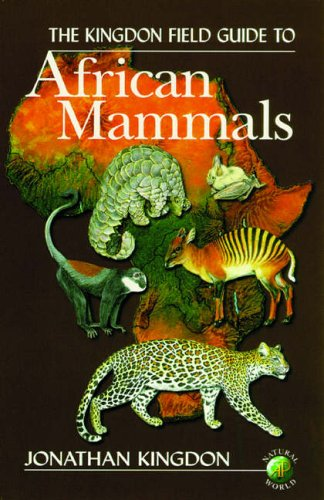 9780124083554: The Kingdon Field Guide to African Mammals (Natural World)