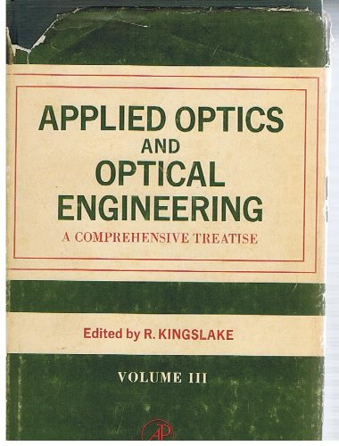 9780124086036: Applied Optics and Optical Engineering: v. 3
