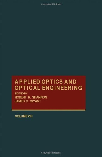 9780124086081: Applied Optics and Optical Engineering. Volume VIII