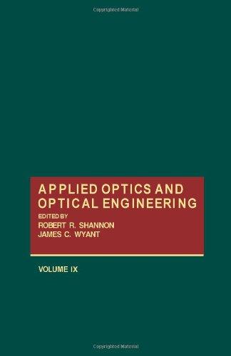 9780124086098: Applied Optics and Optical Engineering: Volume 9