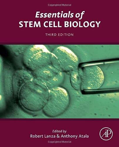 9780124095038: Essentials of Stem Cell Biology, Third Edition
