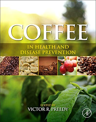 9780124095175: Coffee in Health and Disease Prevention