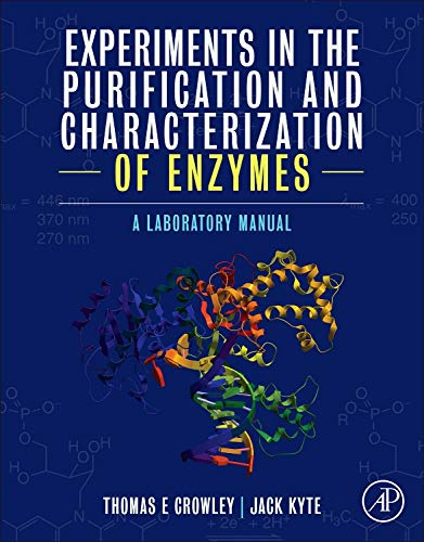 9780124095441: Experiments in the Purification and Characterization of Enzymes: A Laboratory Manual