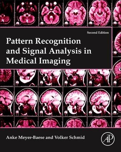 9780124095458: Pattern Recognition and Signal Analysis in Medical Imaging