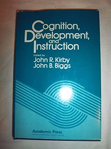 9780124095502: Cognition, Development, and Instruction
