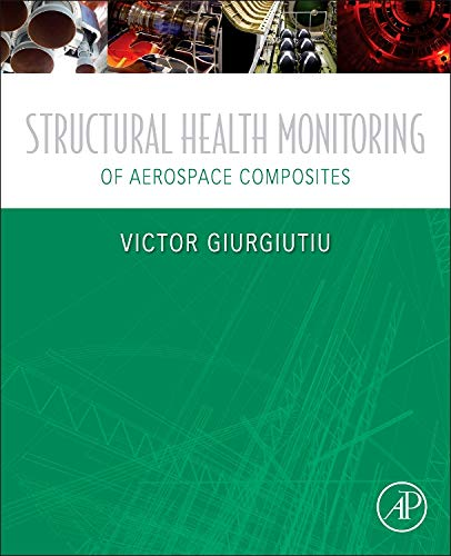 9780124096059: Structural Health Monitoring of Aerospace Composites