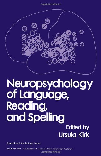 9780124096806: Neuropsychology of Language, Reading and Spelling (Educational Psychology Series)