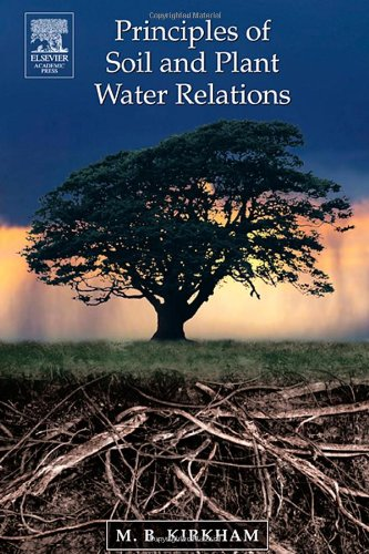 9780124097513: Principles of Soil and Plant Water Relations