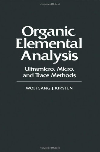 9780124102804: Organic Elemental Analysis: Ultramicro, Micro and Trace Methods