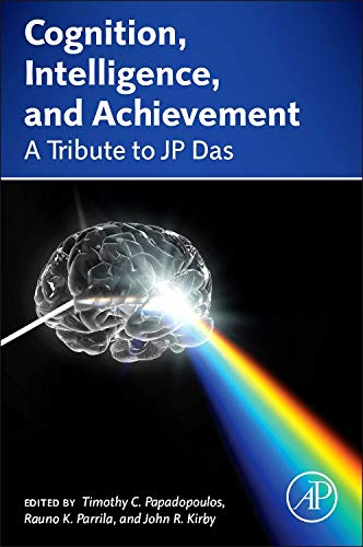 9780124103887: Cognition, Intelligence, and Achievement: A Tribute to J. P. Das