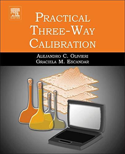 9780124104082: Practical Three-Way Calibration