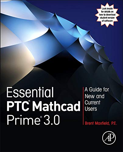 9780124104105: Essential PTC Mathcad Prime 3.0: A Guide for New and Current Users
