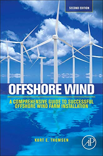 9780124104228: Offshore Wind, Second Edition: A Comprehensive Guide to Successful Offshore Wind Farm Installation