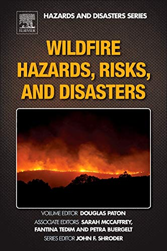 9780124104341: Wildfire Hazards, Risks, and Disasters (Hazards and Disasters)