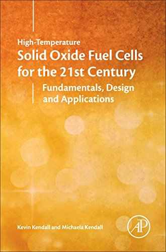 9780124104532: High-temperature Solid Oxide Fuel Cells for the 21st Century, Second Edition: Fundamentals, Design and Applications