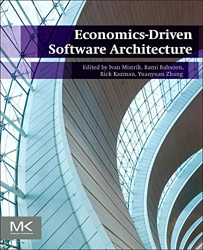9780124104648: Economics-Driven Software Architecture