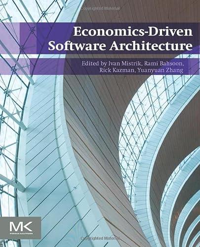 9780124104648: Economics-Driven Software Architecture