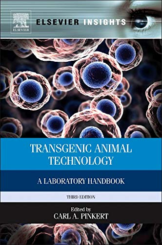 9780124104907: Transgenic Animal Technology, Third Edition: A Laboratory Handbook