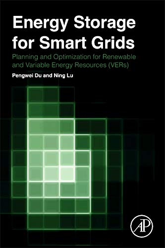 9780124104914: Energy Storage for Smart Grids: Planning and Operation for Renewable and Variable Energy Resources (VERs)