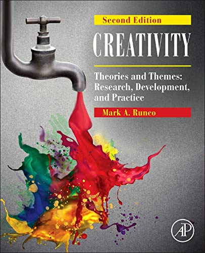 9780124105126: Creativity, Second Edition: Theories and Themes: Research, Development, and Practice