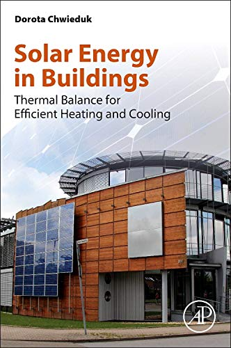 9780124105140: Solar Energy in Buildings: Thermal Balance for Efficient Heating and Cooling