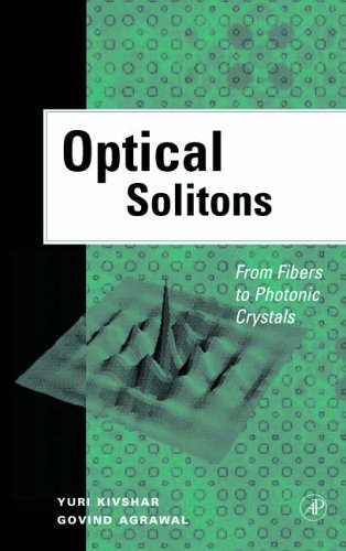 9780124105904: Optical Solitons: From Fibers to Photonic Crystals