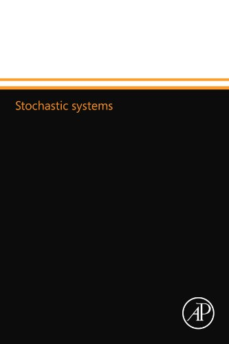 9780124109568: Stochastic systems
