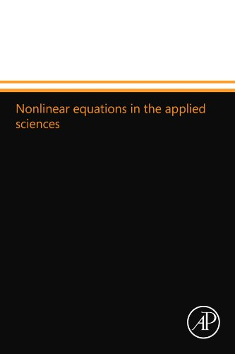 9780124109605: Nonlinear equations in the applied sciences