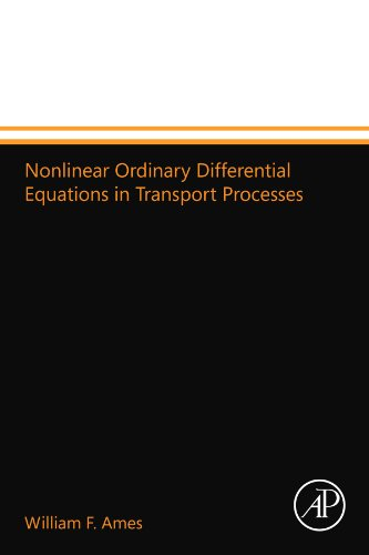 9780124109612: Nonlinear Ordinary Differential Equations in Transport Processes