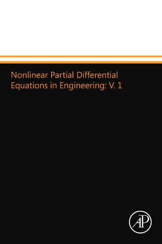 9780124109629: Nonlinear Partial Differential Equations in Engineering: V. 1