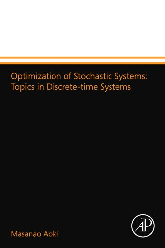 9780124109643: Optimization of Stochastic Systems: Topics in Discrete-time Systems