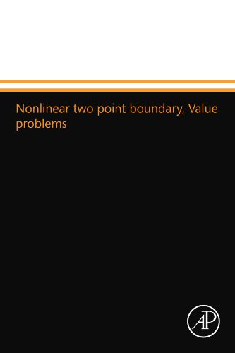9780124109674: Nonlinear two point boundary, Value problems