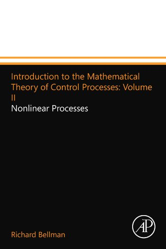 9780124109711: Introduction to the Mathematical Theory of Control Processes: Volume II: Nonlinear Processes