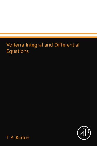 9780124109872: Volterra Integral and Differential Equations