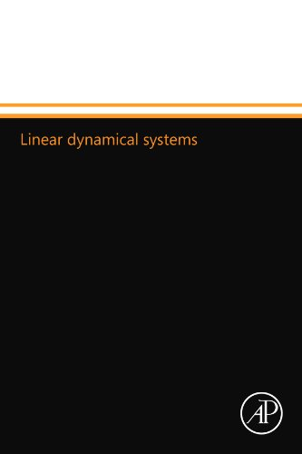 9780124109889: Linear dynamical systems