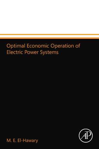 9780124109933: Optimal Economic Operation of Electric Power Systems