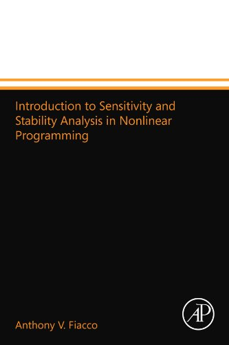 9780124109964: Introduction to Sensitivity and Stability Analysis in Nonlinear Programming
