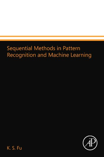 9780124109971: Sequential Methods in Pattern Recognition and Machine Learning