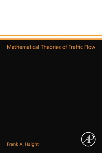 9780124110052: Mathematical Theories of Traffic Flow