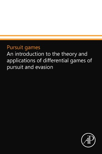 9780124110069: Pursuit games: An introduction to the theory and applications of differential games of pursuit and evasion