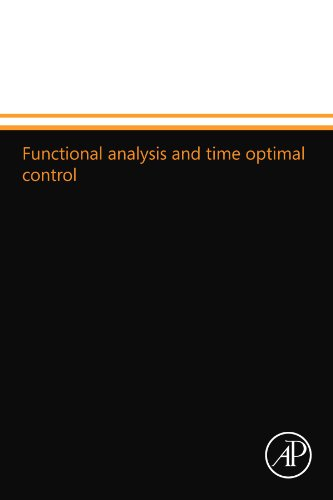9780124110137: Functional analysis and time optimal control
